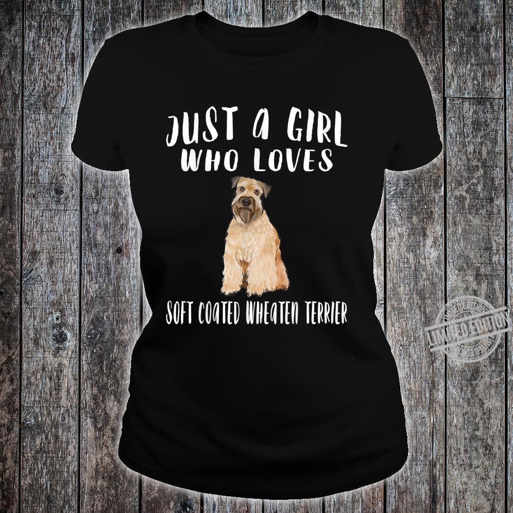 Just A Girl Irish Soft Coated Wheaten Terrier Shirt ladies tee