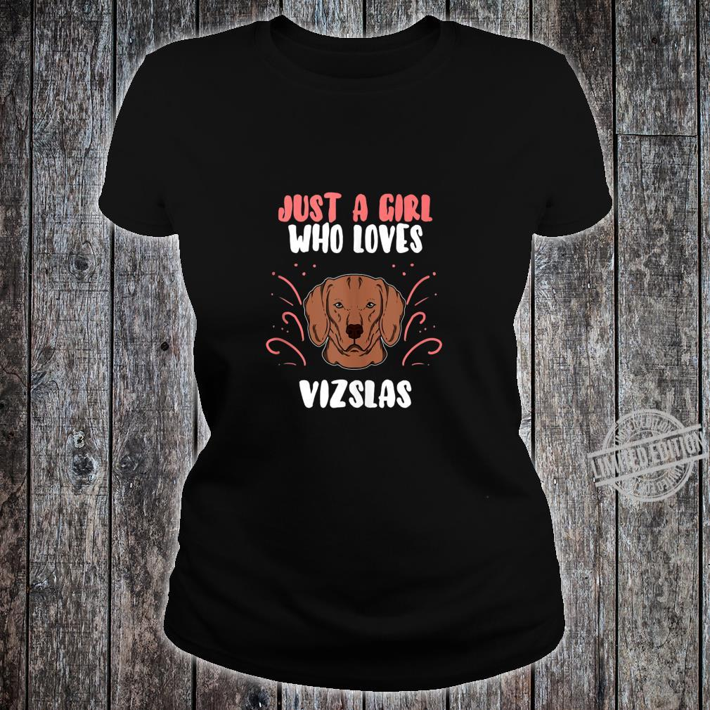 Just A Girl Who Loves Vizslas Dog Puppy Costume Shirt ladies tee